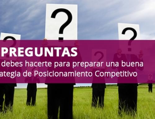 20 claves para una buena Estrategia de Posicionamiento Competitivo