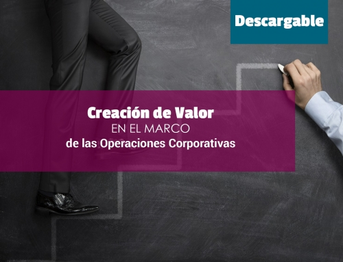 Creación de Valor en el Marco de las Operaciones Corporativas