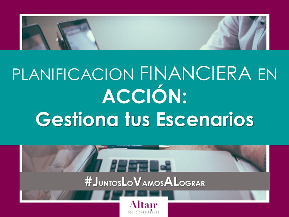 PLANIFICACIÓN FINANCIERA EN ACCIÓN