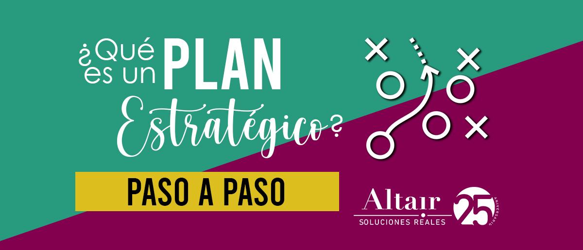 Qué es un Plan Estratégico